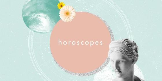 Your horoscope for the week of May 10th