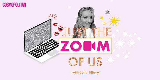 Just the Zoom of Us: Sofia Tilbury